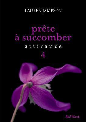 Prete a Succomber: Episode 4 Attirance Lauren Jameson