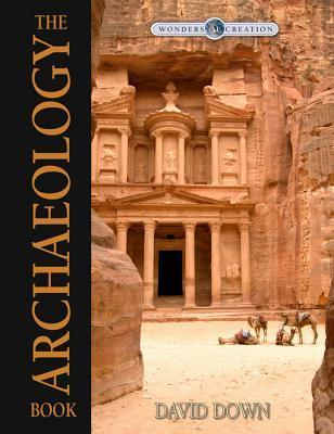 The Archaeology Book  by  David Down