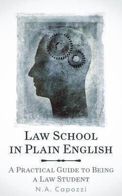 Law School in Plain English N a Capozzi