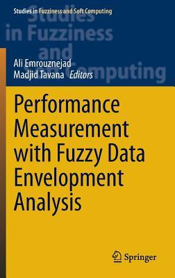 Strategic Performance Management and Measurement Using Data Envelopment Analysis Ali Emrouznejad