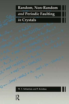 Random, Non-Random and Periodic Faulting in Crystals M. T. Sebastian
