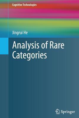 Analysis of Rare Categories Jingrui He