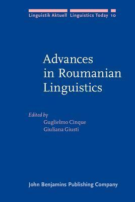 Advances In Roumanian Linguistics  by  Guglielmo Cinque
