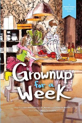 Grownup for a Week  by  Aala Abdullahi