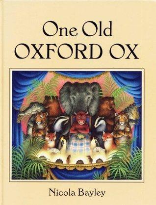 One Old Oxford Ox Nicola Bayley