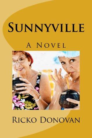 Sunnyville  by  Ricko Donovan