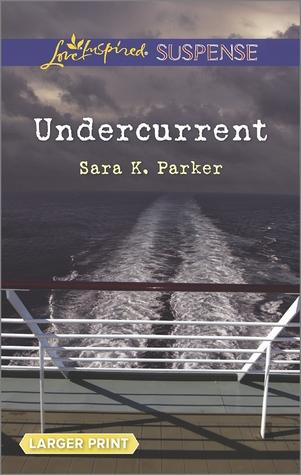Undercurrent  by  Sara K. Parker