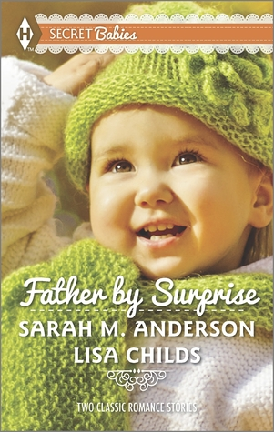 Father Surprise: A Man of Distinction/His Baby Surprise by Sarah M. Anderson