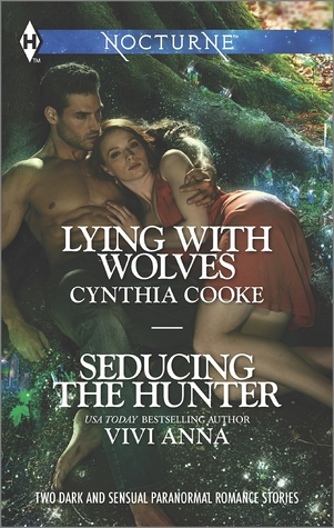 Lying with Wolves / Seducing the Hunter Cynthia Cooke