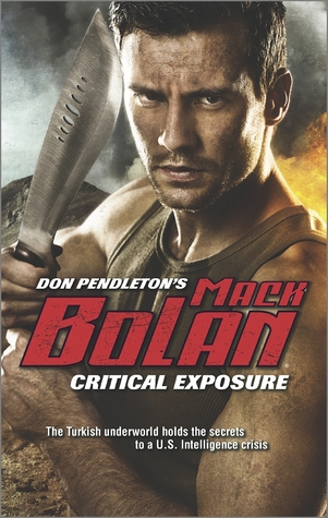 Critical Exposure  by  Don Pendleton