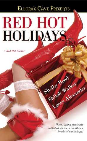 Red Hot Holidays  by  Shelby Reed
