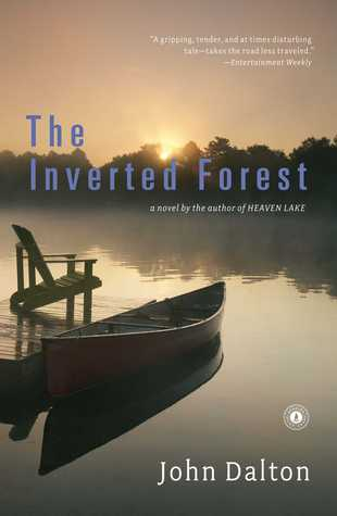 The Inverted Forest: A Novel John  Dalton
