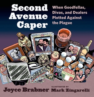 Second Avenue Caper: The Story of the Colombian Arts Council Joyce Brabner