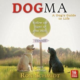 Dogma 2013 Wall Ron Schmidt