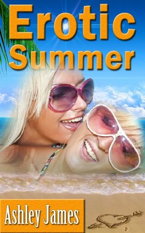 Erotic Summer  by  Ashley James