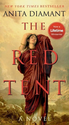 The Red Tent:  by  Anita Diamant