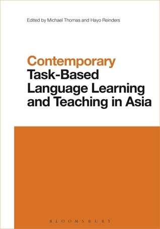 Contemporary Task-Based Language Teaching in Asia  by  Michael Thomas