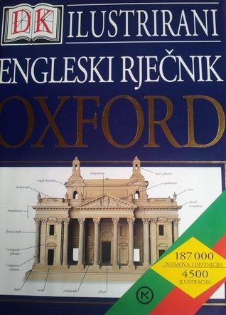 ILUSTRIRANI ENGLESKI RJEČNIK OXFORD  by  DK Publishing