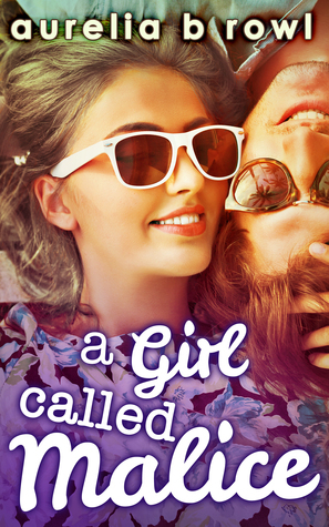 A Girl Called Malice (Facing the Music, #2)  by  Aurelia B. Rowl