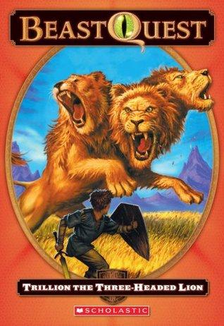 Trillion The Three-Headed Lion (Beast Quest, #12)  by  Adam Blade