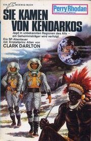 Sie kamen von Kendarkos Clark Darlton