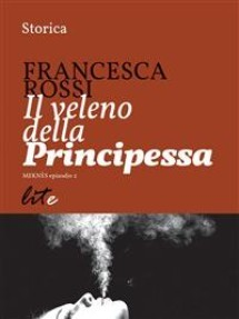 il veleno della principessa  by  Francesca Rossi