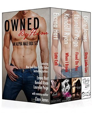 Owned  by  Him: An Alpha Male Boxed Set by Emma  Hart