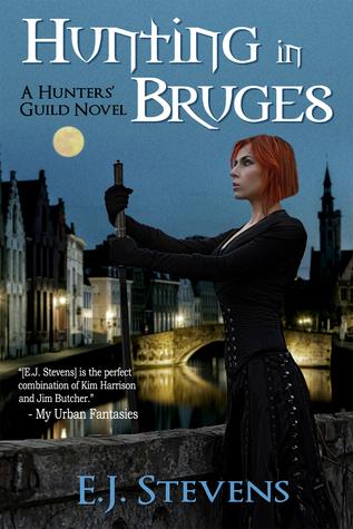 Hunting in Bruges (Hunters Guild, #1) E.J. Stevens