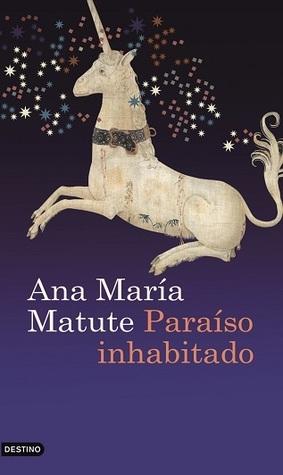 Paraíso inhabitado Ana María Matute