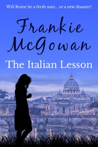 The Italian Lesson  by  Frankie McGowan
