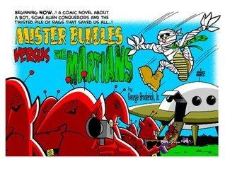 Mister Bundles Versus The Martians George Broderick Jr