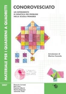 Conorovesciato. Un esperimento di didattica per problemi nella scuola primaria  by  Marina Cazzola