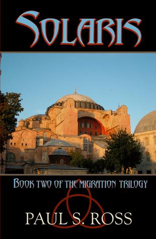 Solaris (Migration Trilogy #2) Paul S.  Ross