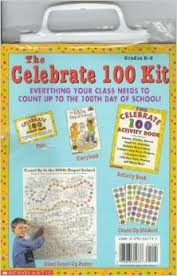 The Celebrate 100 Kit Scholastic Inc.
