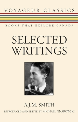 Selected Writings A.J.M. Smith