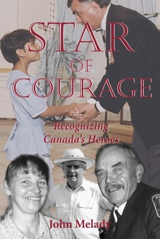 Star of Courage  by  John Melady