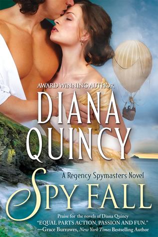 Spy Fall (Regency Spymasters, #1) Diana Quincy
