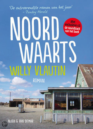 Noordwaarts  by  Willy Vlautin