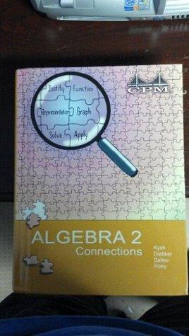 Algebra 2 Connections Version 3.0  by  Dietiker,Sallee, Hoey Kysh