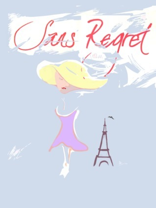 Sans Regret  by  C.t. Smith