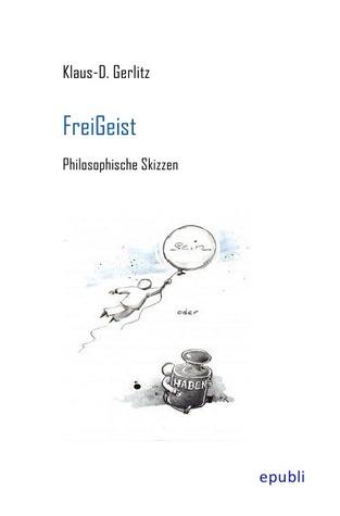 GeistReich: Gedankensplitter - Weisheiten -Bonmots  by  Klaus-D. Gerlitz