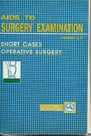 Aids to Surgery Examination Dr. K P Sinha