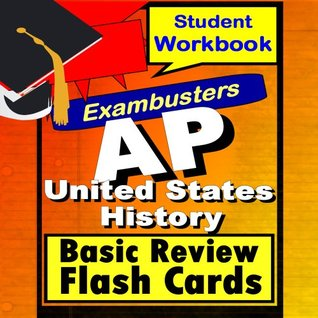 AP US History Review Test Prep Flashcards--AP Study Guide (Exambusters AP Study Guide Book 9) AP Prep Exambusters