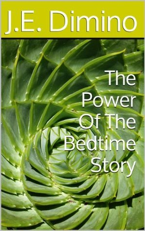 The Power Of The Bedtime Story (Edgar The Gorilla Caterpillar Book 3)  by  J.E. Dimino