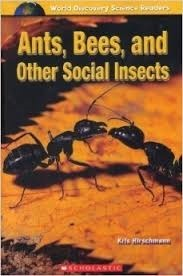 Ants, Bees, And Other Social Insects (World Discovery Science Readers). Kris Hirschmann