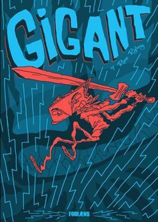 Gigant  by  Rune Ryberg