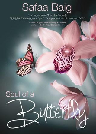 Soul of a Butterfly  by  Safaa Baig
