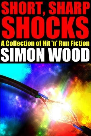 Short Sharp Shocks Simon Wood