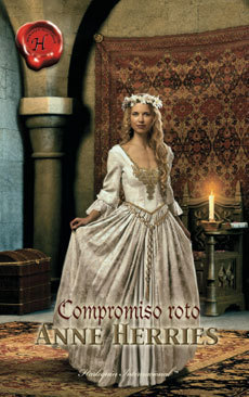 Compromiso roto  by  Anne Herries