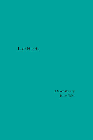 Lost Hearts  by  James  Tyler